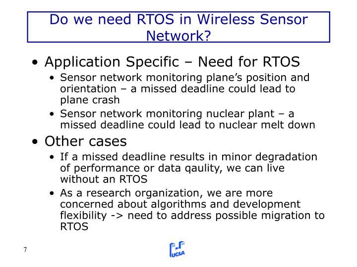 Do we need RTOS in Wireless Sensor Network?