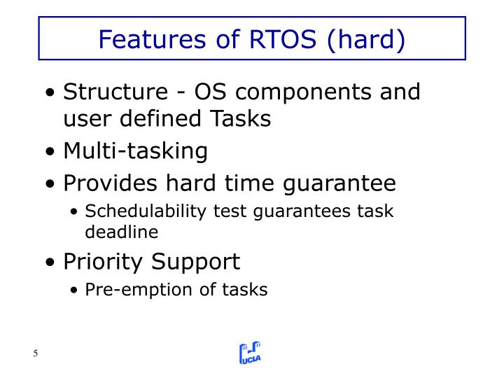 Features of RTOS (hard)