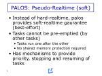 palos pseudo realtime soft1