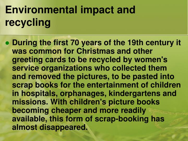Environmental impact and recycling