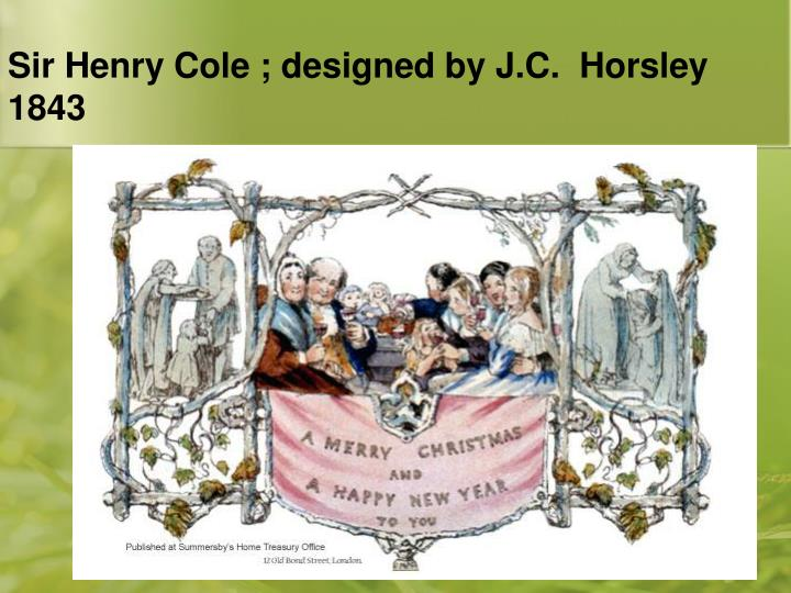 Sir Henry Cole ; designed by J.C.  Horsley