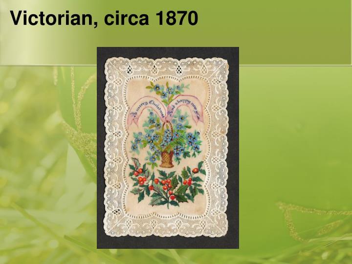 Victorian, circa 1870