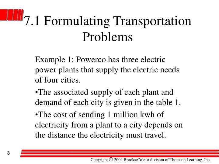 7.1 Formulating Transportation Problems