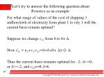 let s try to answer the following question about powerco as an example