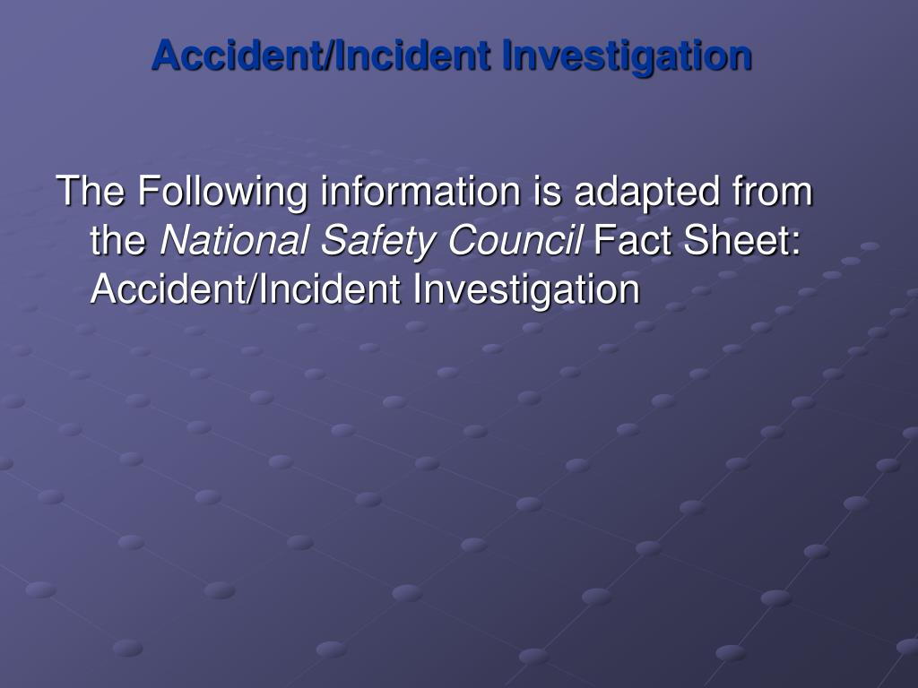 Accident/Incident Investigation