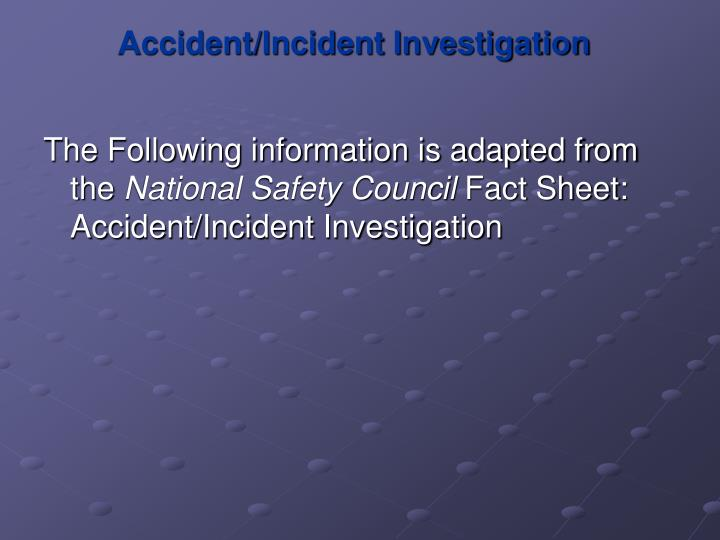 Accident incident investigation