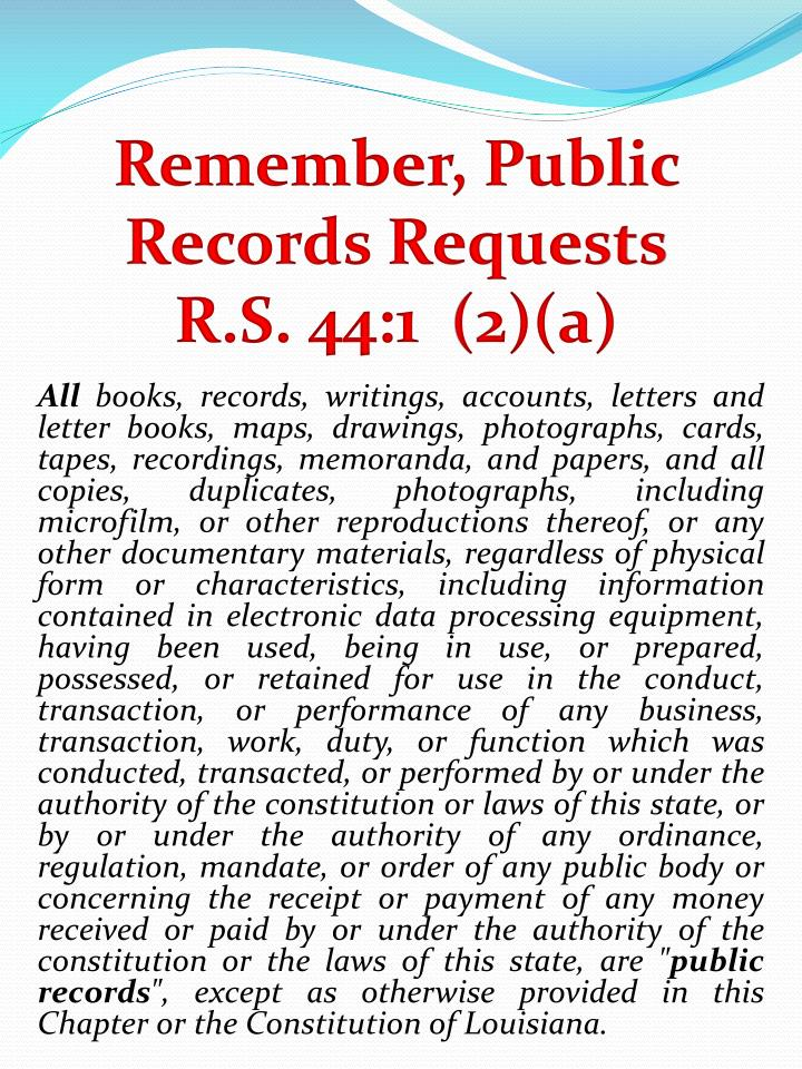 Remember, Public Records Requests