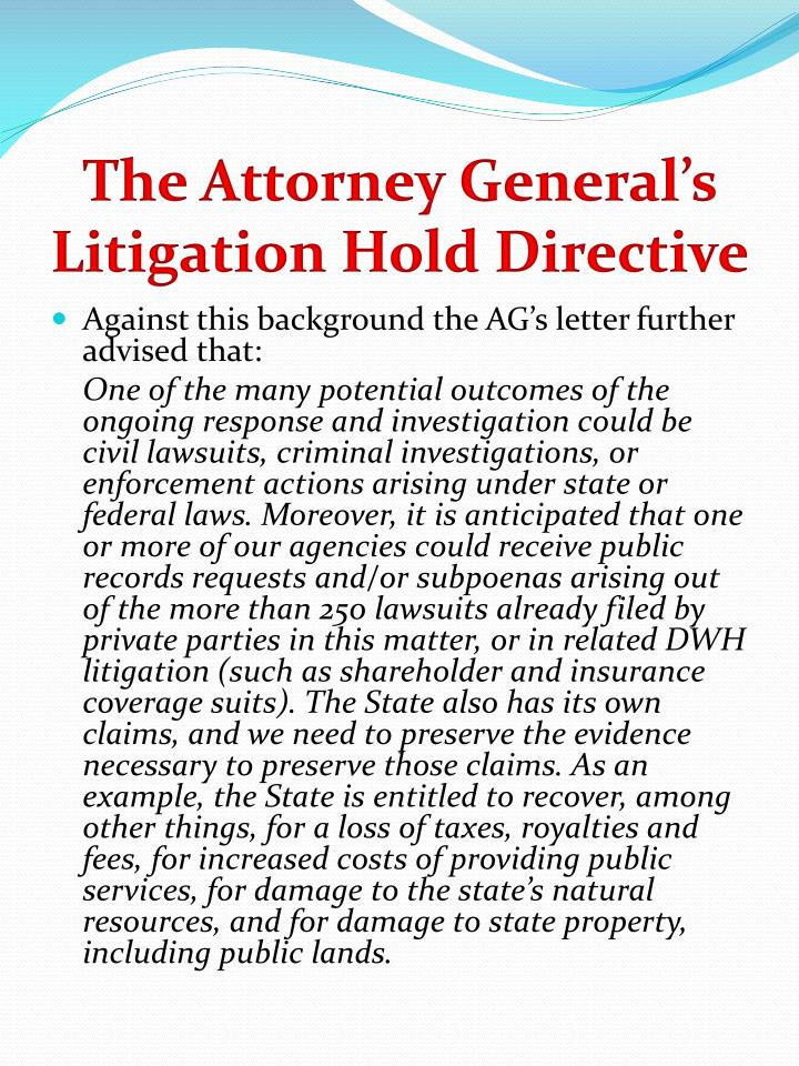 The Attorney General's Litigation Hold Directive