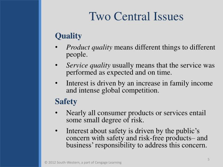 Two Central Issues