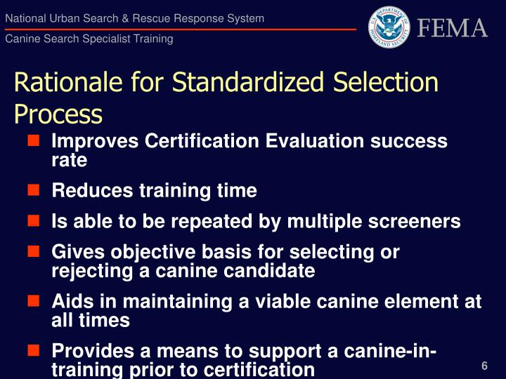 Rationale for Standardized Selection Process