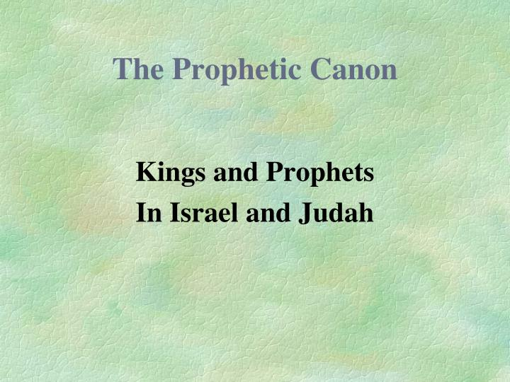 The prophetic canon