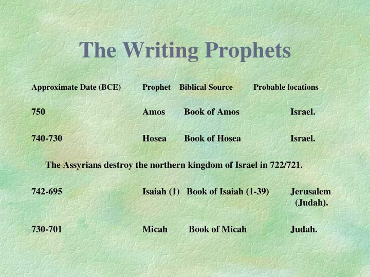 The Writing Prophets