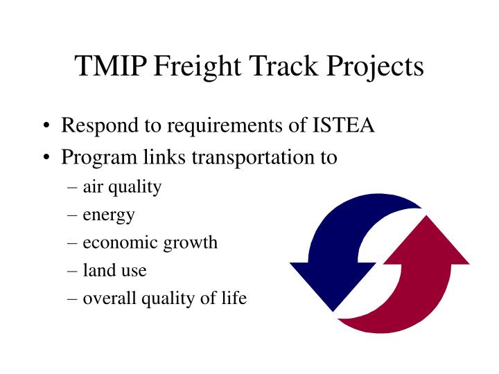 TMIP Freight Track Projects
