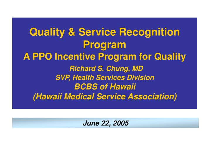 Quality & Service Recognition Program