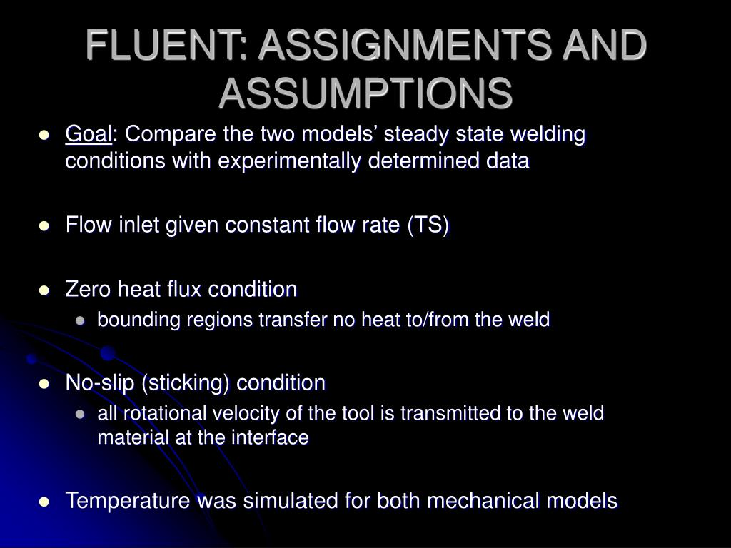 FLUENT: ASSIGNMENTS AND ASSUMPTIONS
