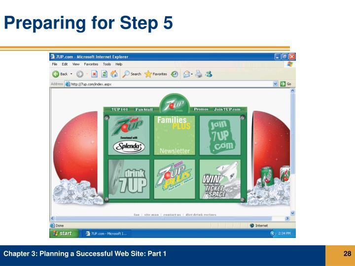 Preparing for Step 5