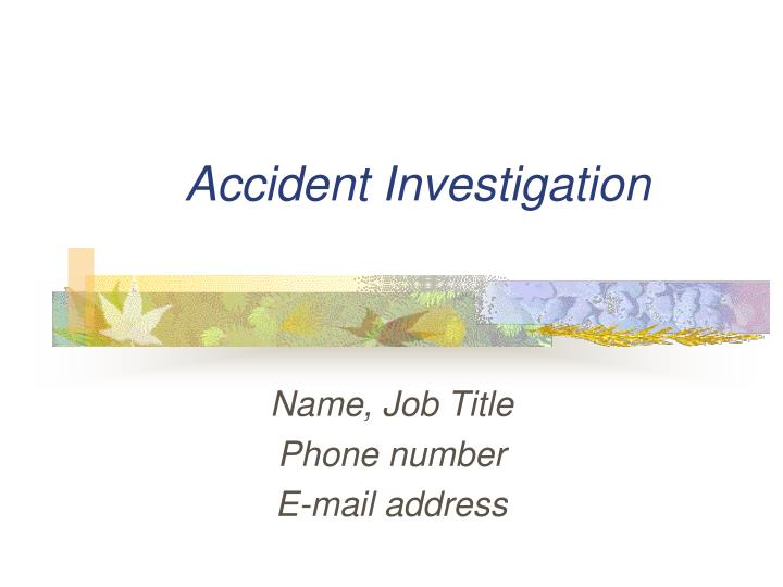 Accident investigation l.jpg