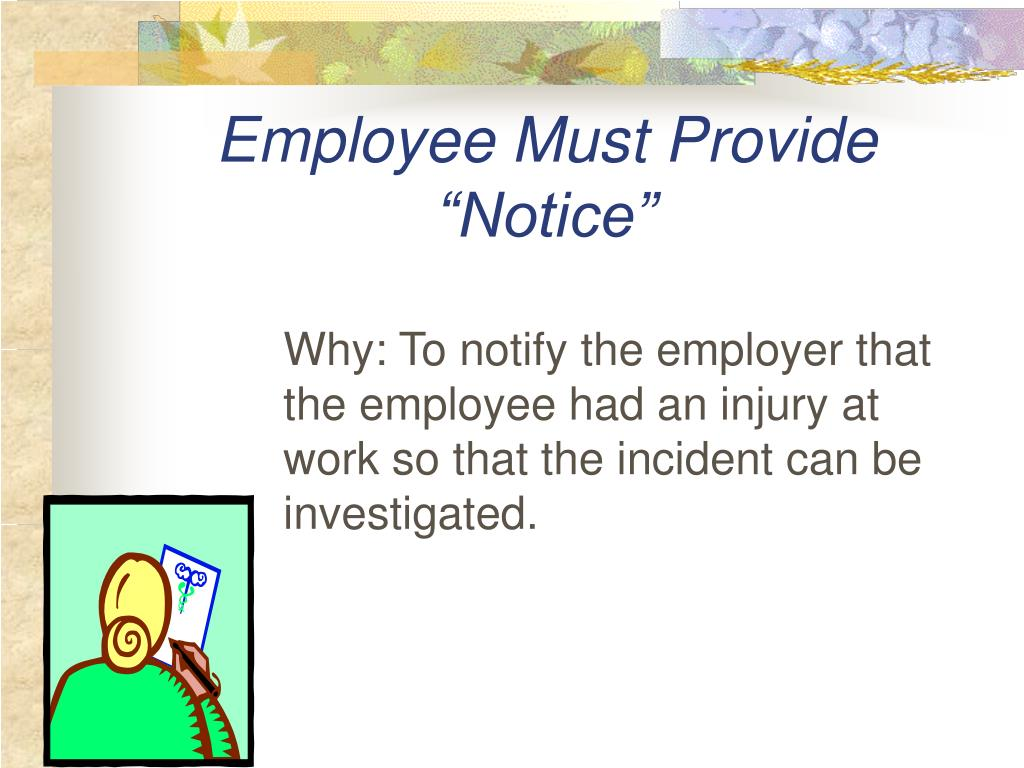 "Employee Must Provide ""Notice"""