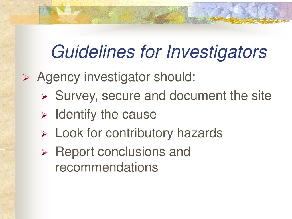 Guidelines for Investigators