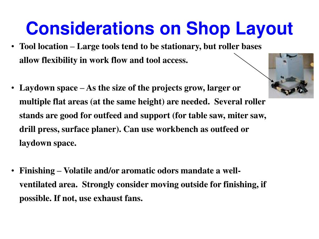 Considerations on Shop Layout