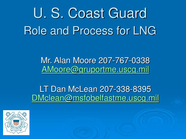 U s coast guard role and process for lng