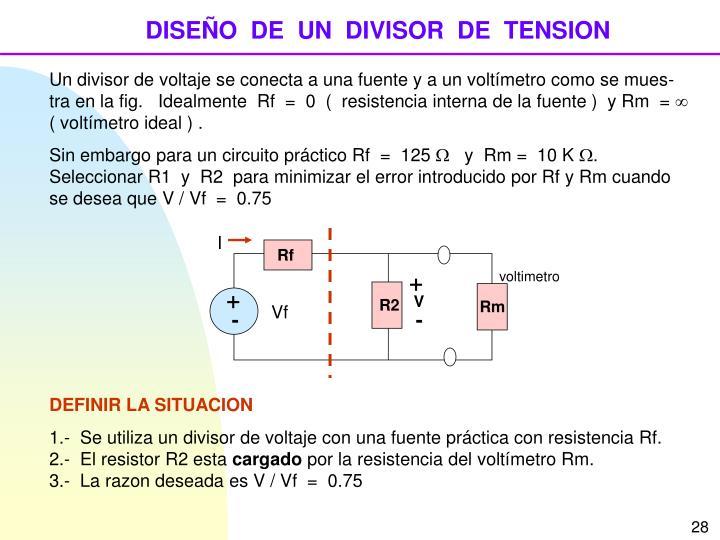 DISEÑO  DE  UN  DIVISOR  DE  TENSION