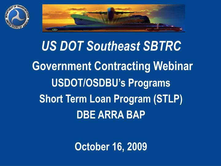 US DOT Southeast SBTRC