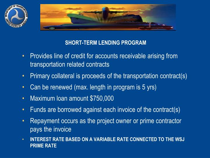 SHORT-TERM LENDING PROGRAM