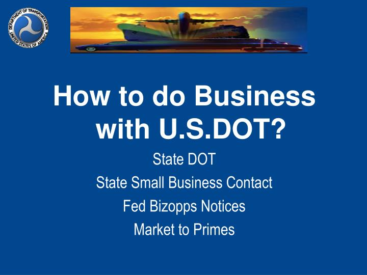 How to do Business with U.S.DOT?