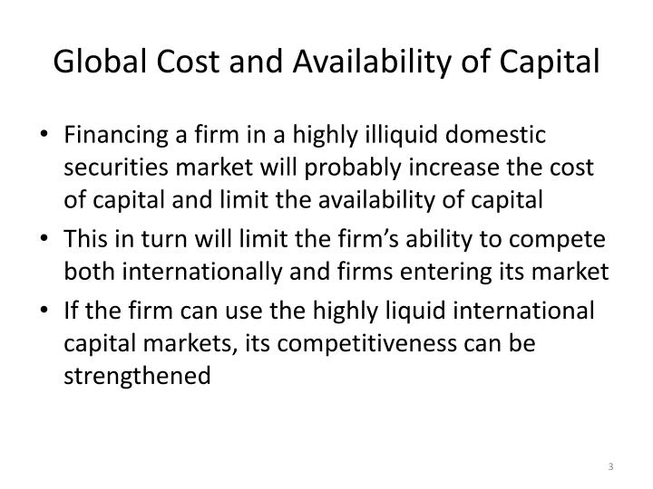Global cost and availability of capital1