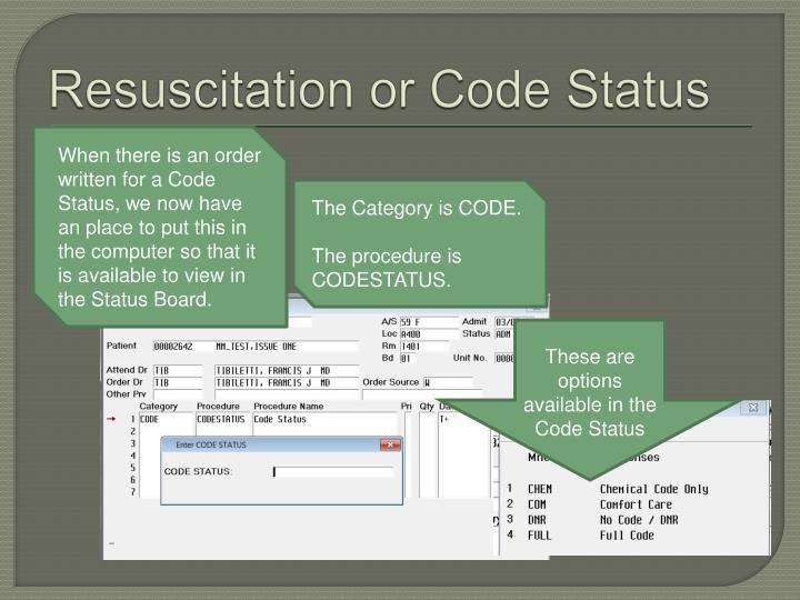 Resuscitation or Code Status