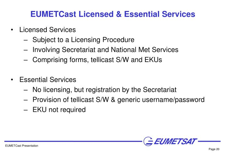 EUMETCast Licensed & Essential Services