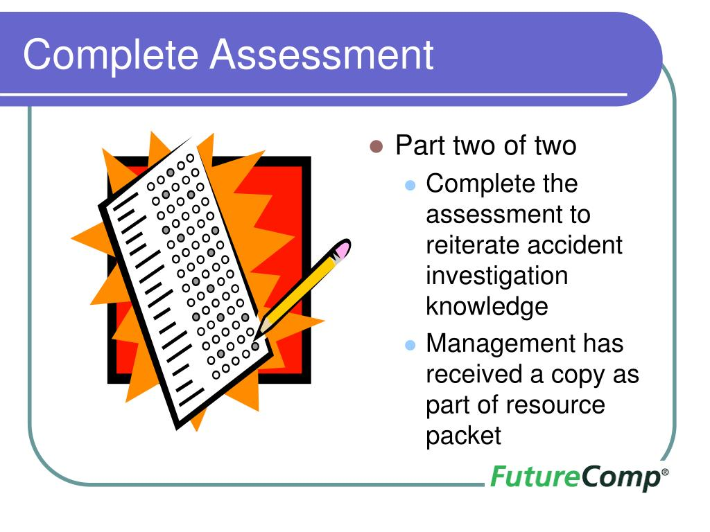 Complete Assessment