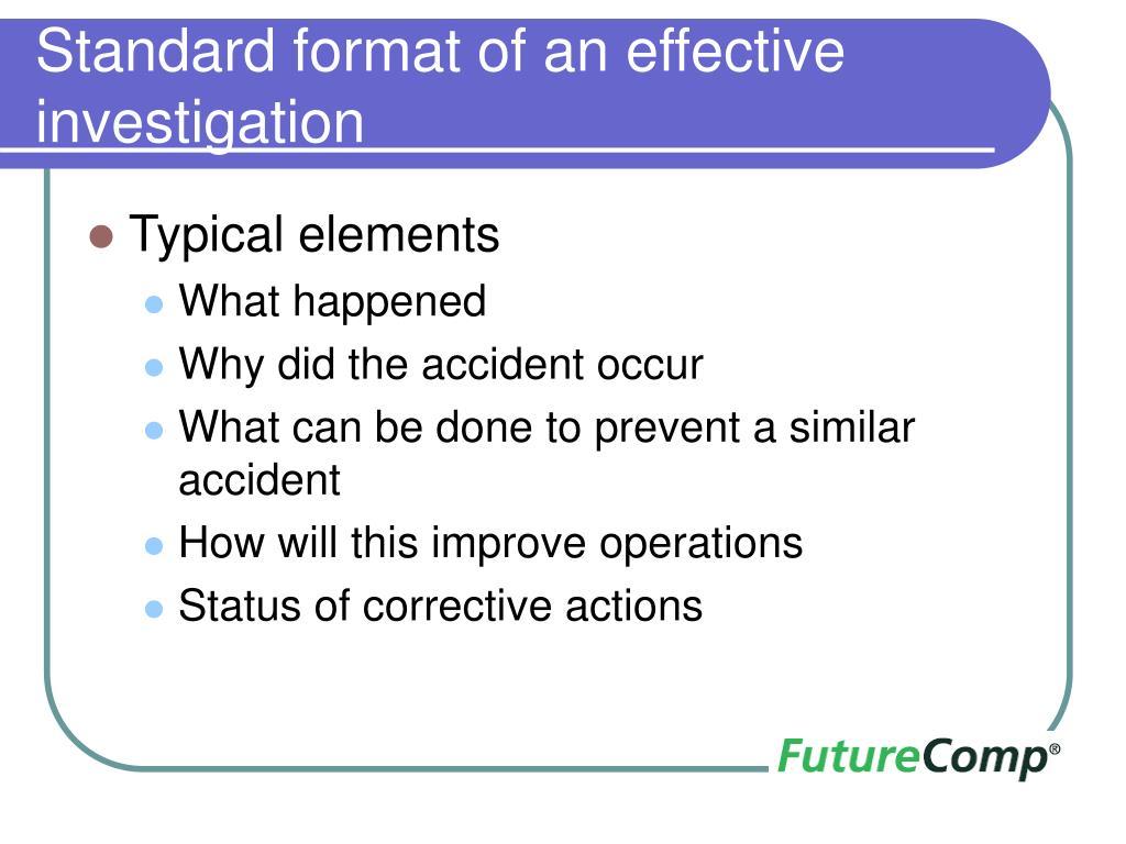 Standard format of an effective investigation