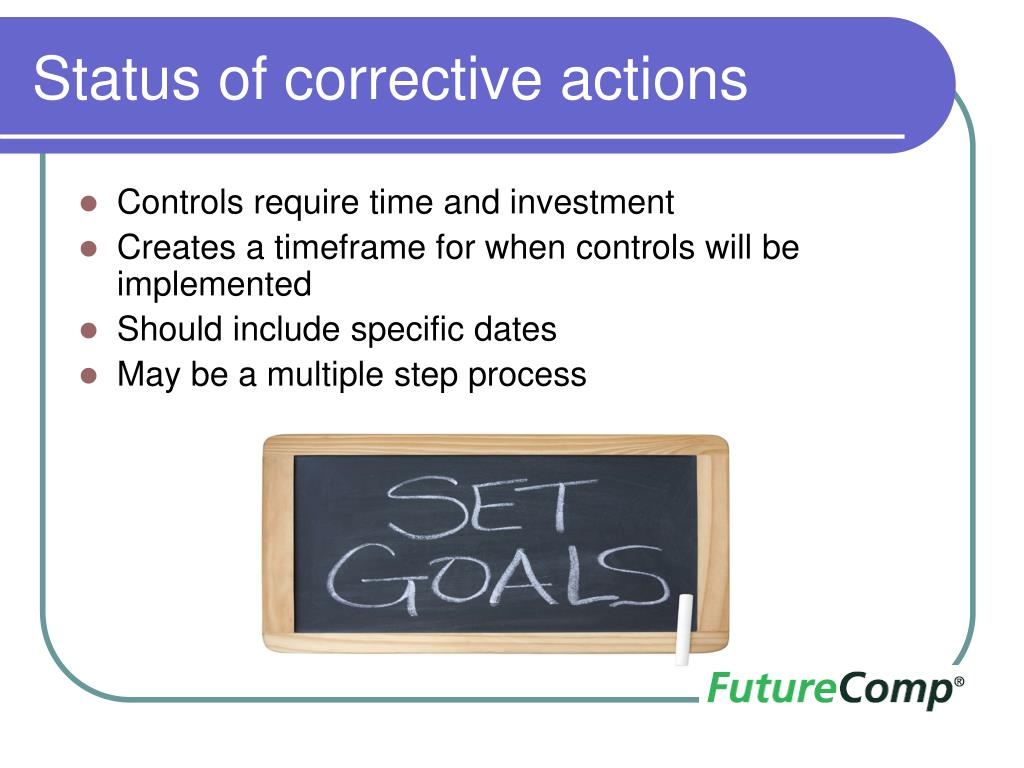 Status of corrective actions