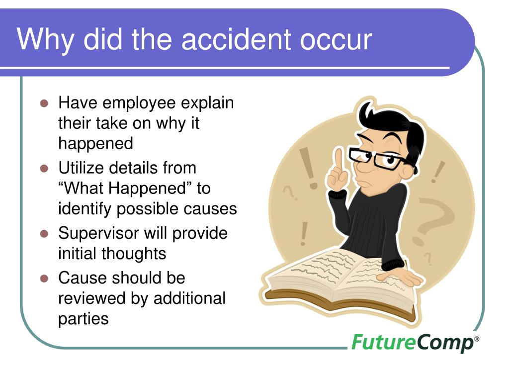 Why did the accident occur