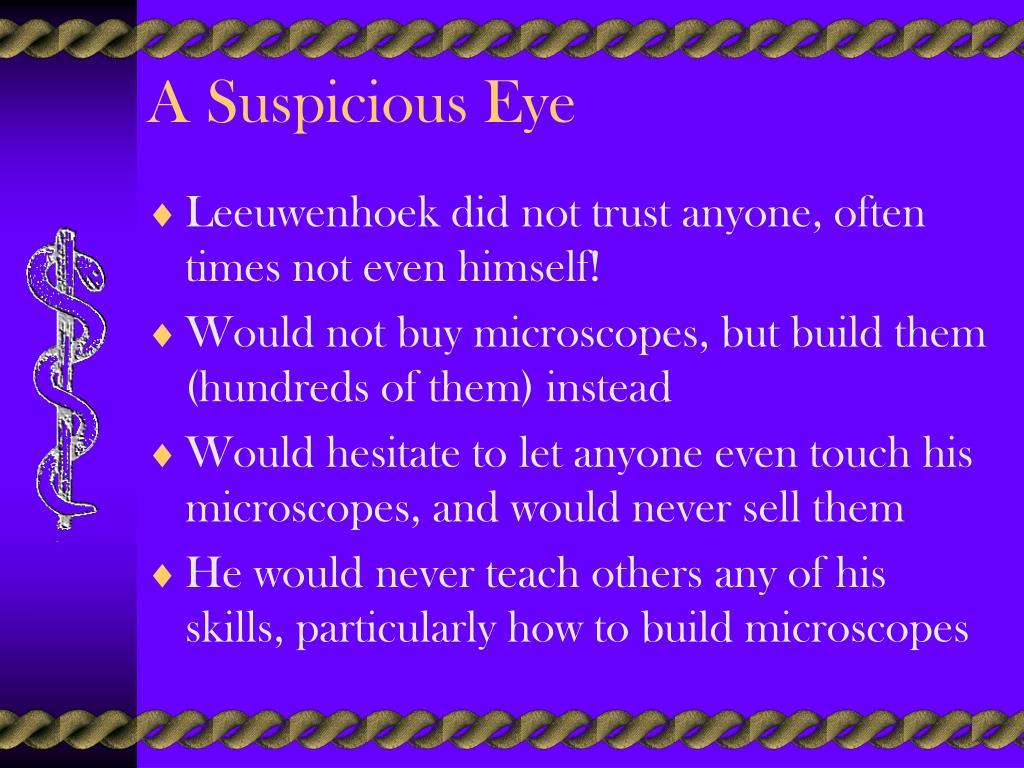 A Suspicious Eye