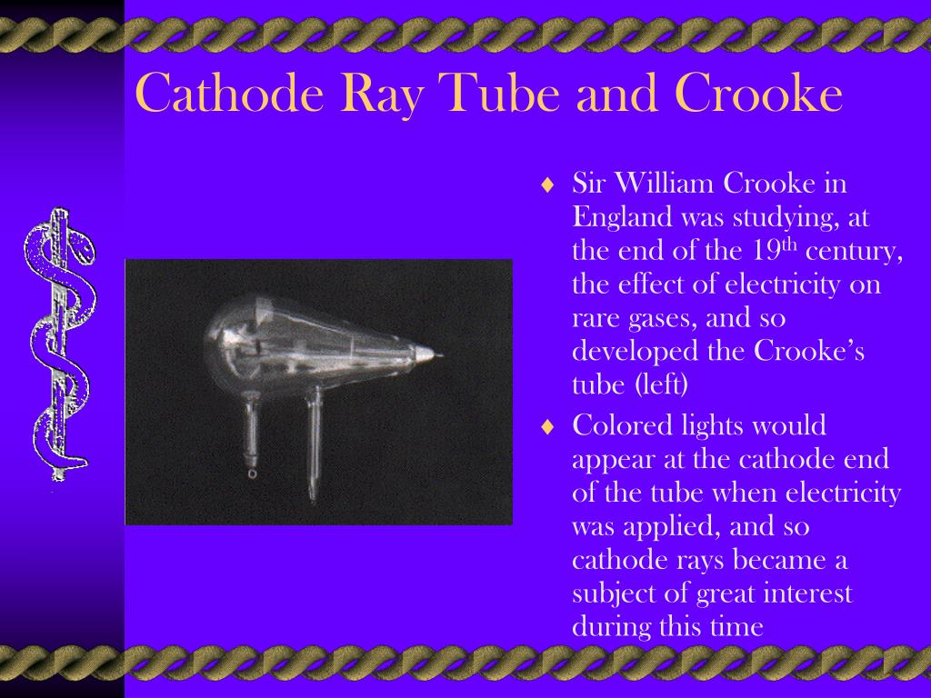 Cathode Ray Tube and Crooke