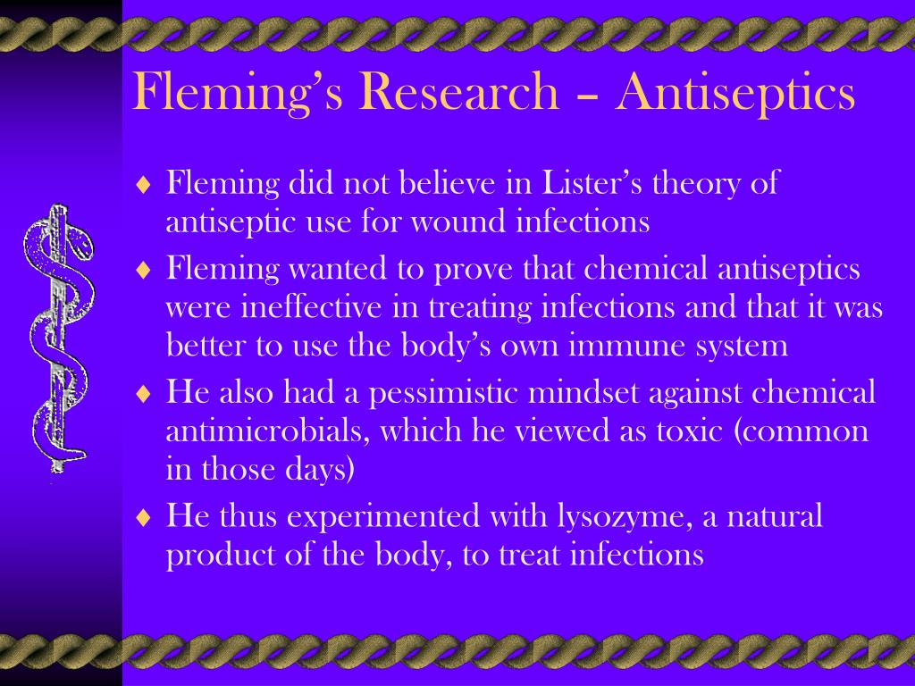 Fleming's Research – Antiseptics