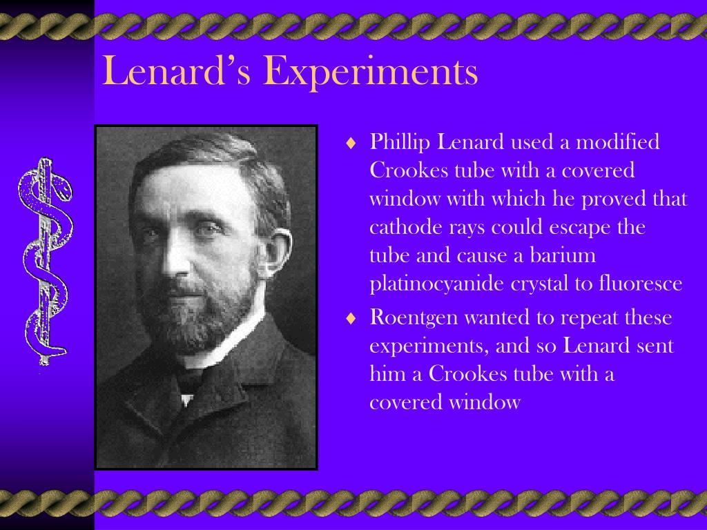 Lenard's Experiments
