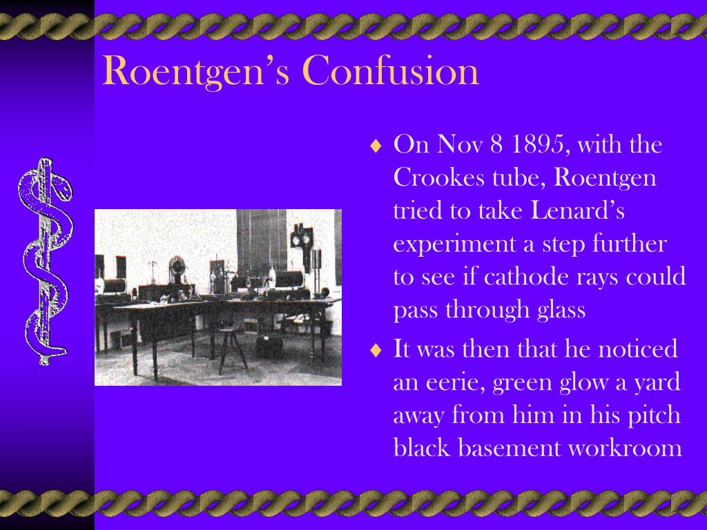 Roentgen's Confusion