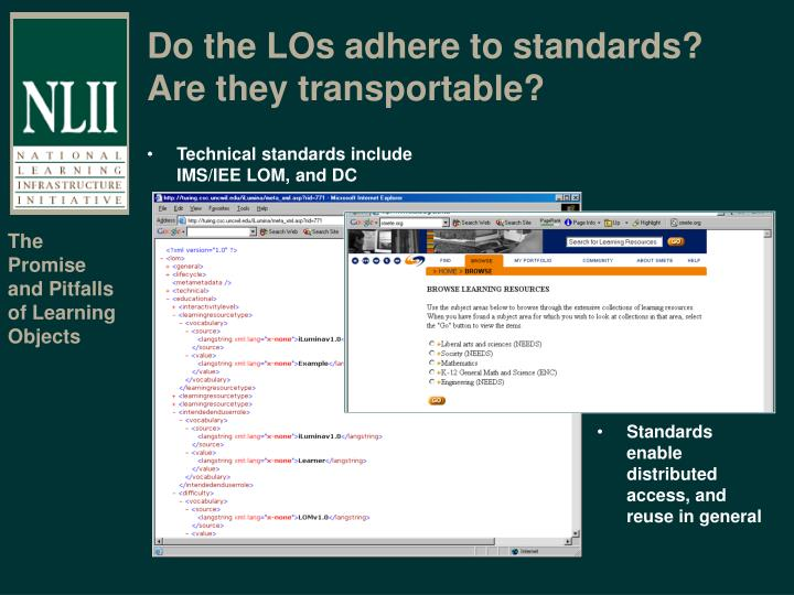 Do the LOs adhere to standards?  Are they transportable?