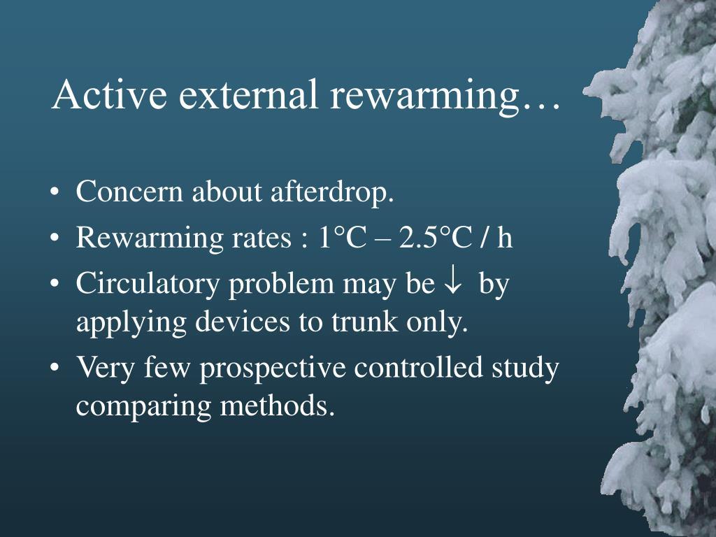 Active external rewarming…