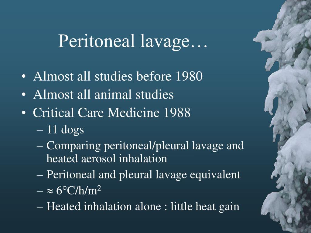 Peritoneal lavage…