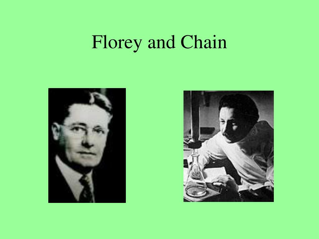 Florey and Chain