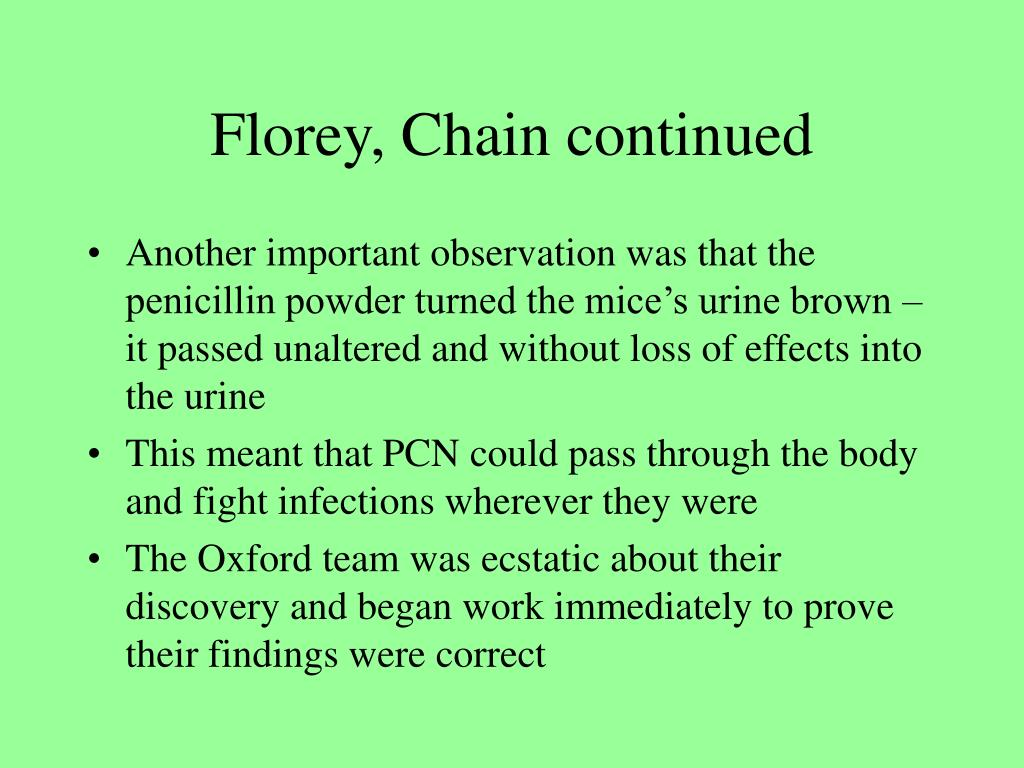 Florey, Chain continued