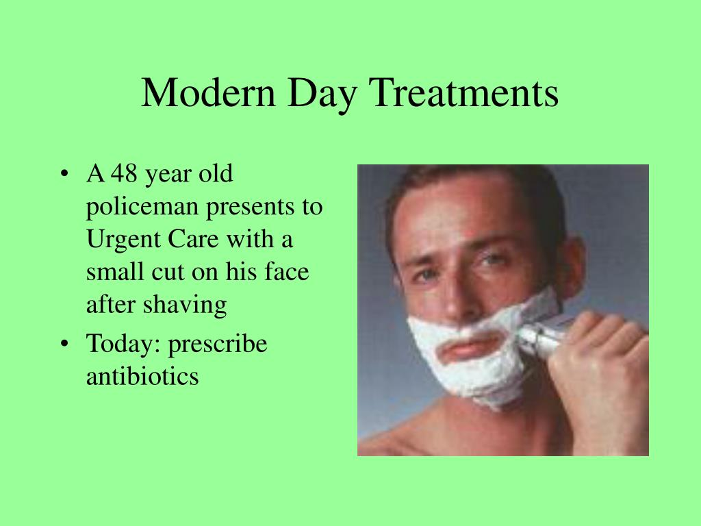 Modern Day Treatments