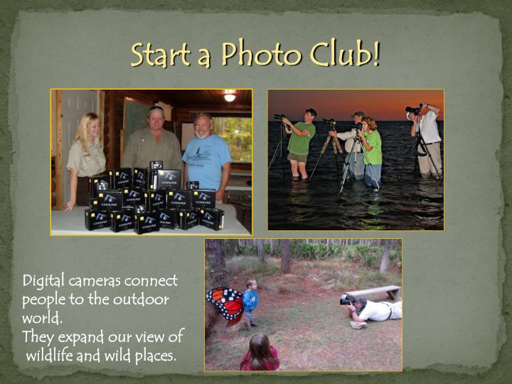 Start a Photo Club!