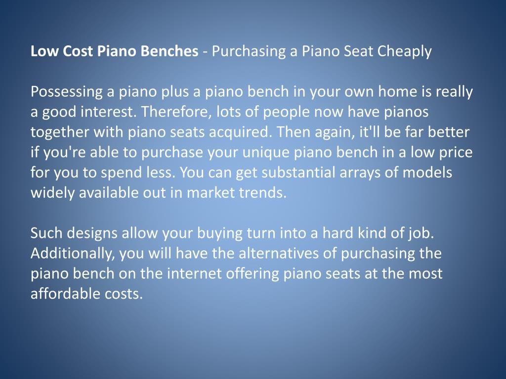 Low Cost Piano Benches