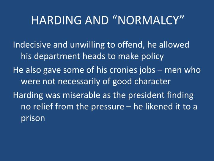 """HARDING AND """"NORMALCY"""""""